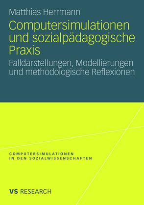 Computersimulationen und sozialpädagogische Praxis von Herrmann,  Matthias