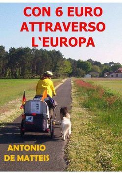 CON 6 EURO ATTRAVERSO L'EUROPA von De Matteis,  Antonio