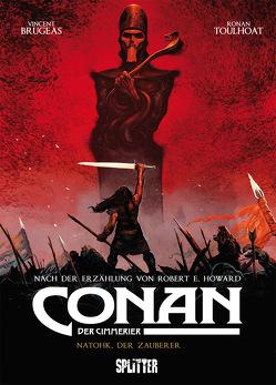 Conan der Cimmerier. Band 2 von Brugeas,  Vincent, Howard,  Robert E., Toulhoat,  Ronan