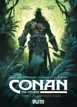 Conan der Cimmerier. Band 3 von Gabella,  Mathieu, Howard,  Robert E., Jean,  Anthony