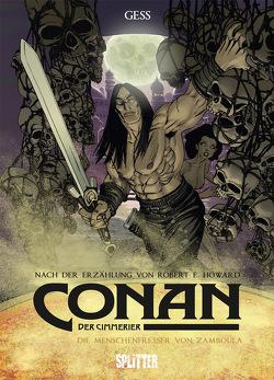 Conan der Cimmerier: Die Menschenfresser von Zamboula von Gess, Howard,  Robert E.
