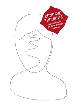 Concave Thoughts von Netzhammer,  Yves