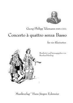Concerto à quattro senza basso für 4 Klarinetten von Kösling,  Bernhard, Telemann,  Georg Philipp