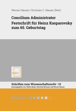 Concilium Administrator von Hauser,  Christian C., Hauser,  Werner