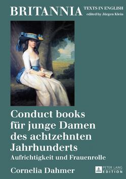 Conduct books für junge Damen des achtzehnten Jahrhunderts von Dahmer,  Cornelia