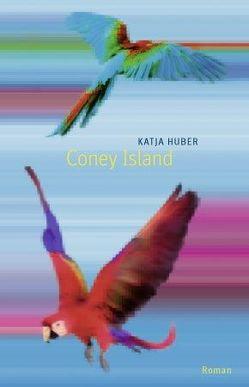 Coney Island von Huber,  Katja