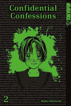Confidential Confessions Sammelband 02 von Momochi,  Reiko
