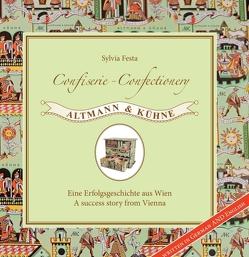 Confiserie – Confectionery Altmann & Kühne von Festa,  Sylvia