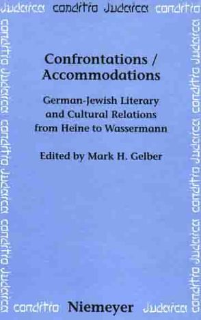 Confrontations / Accommodations von Gelber,  Mark H.