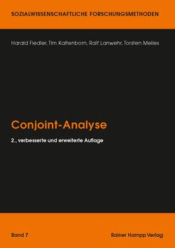 Conjoint-Analyse von Fiedler,  Harald, Kaltenborn,  Tim, Lanwehr,  Ralf, Melles,  Torsten