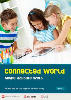 Connected World – Meine digitale Welt – Heft 1 von Benedikt,  Maukner