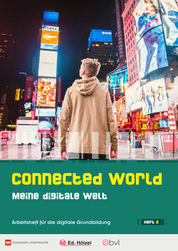 Connected World – Meine digitale Welt – Heft 2 von Maukner,  Benedikt