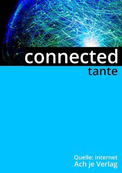 connected von tante