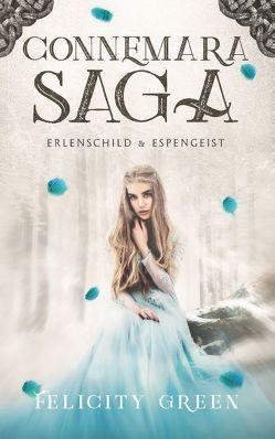 Connemara-Saga: Erlenschild und Espengeist von Green,  Felicity
