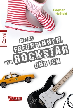 Conni 15 5: Conni 15: Meine Freundinnen, der Rockstar und ich von Hoßfeld,  Dagmar