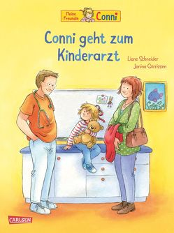 Conni-Bilderbücher: Conni geht zum Kinderarzt (Neuausgabe) von Görrissen,  Janina, Schneider,  Liane