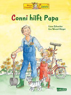 Conni-Bilderbücher: Conni hilft Papa von Schneider,  Liane, Wenzel-Bürger,  Eva