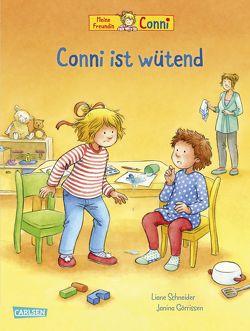 Conni-Bilderbücher: Conni ist wütend von Görrissen,  Janina, Schneider,  Liane