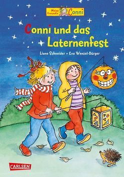 Conni-Bilderbücher: Conni und das Laternenfest von Schneider,  Liane, Wenzel-Bürger,  Eva