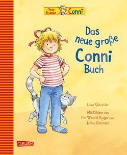 Conni-Bilderbücher: Das neue große Conni-Buch von Görrissen,  Janina, Schneider,  Liane, Wenzel-Bürger,  Eva