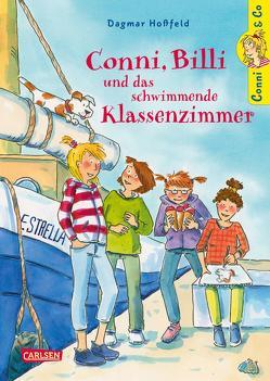 Conni & Co 17: Conni, Billi und das schwimmende Klassenzimmer von Hoßfeld,  Dagmar, Tust,  Dorothea