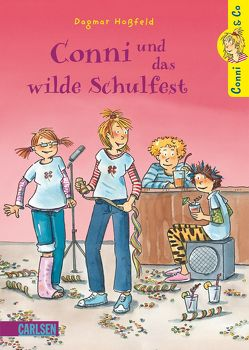 Conni & Co 4: Conni, Anna und das wilde Schulfest von Hoßfeld,  Dagmar, Tust,  Dorothea