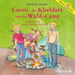 Conni, das Kleeblatt und das Wald-Camp von Sander,  Karoline, Sudhoff,  Ann-Cathrin