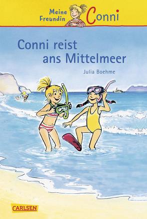 Conni-Erzählbände 5: Conni reist ans Mittelmeer von Albrecht,  Herdis, Boehme,  Julia