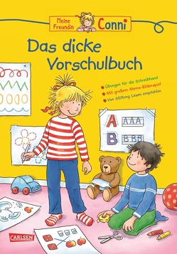 Conni Gelbe Reihe: Lernspaß – Das dicke Vorschulbuch von Sörensen,  Hanna, Velte,  Ulrich