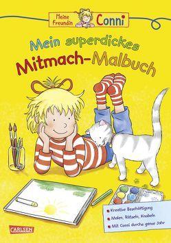 Conni Gelbe Reihe: Mein superdickes Mitmach-Malbuch von Sörensen,  Hanna, Velte,  Ulrich