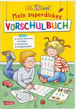 Conni Gelbe Reihe: Mein superdickes Vorschulbuch von Sörensen,  Hanna, Velte,  Ulrich