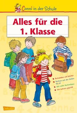 Conni in der Schule: Conni in der Schule – Alles für die 1. Klasse von Sörensen,  Hanna, Velte,  Ulrich