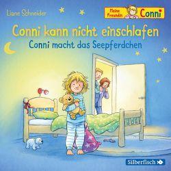 Conni kann nicht einschlafen / Conni macht das Seepferdchen von Diverse, Schneider,  Liane