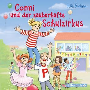 Conni und der zauberhafte Schulzirkus (Meine Freundin Conni – ab 6) von Boehme,  Julia, Diverse