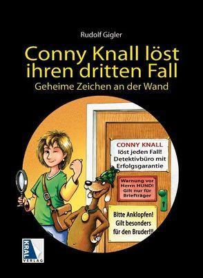 Conny Knall löst ihren dritten Fall von Gigler,  Rudolf