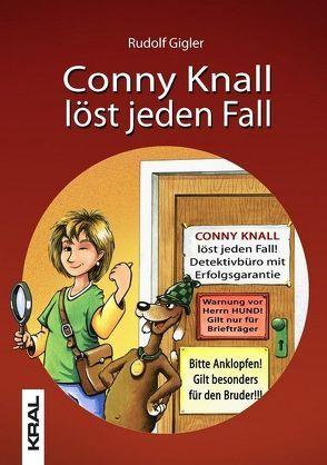 Conny Knall löst jeden Fall von Gigler,  Rudolf, Schuppler,  Rudolf