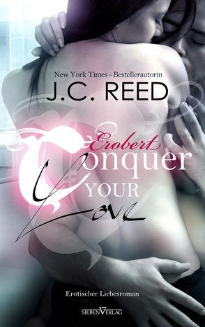 Conquer your Love – Erobert von Campbell,  Martina, Reed,  J.C.