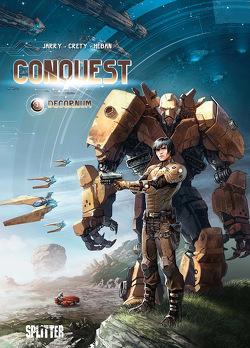 Conquest. Band 3 von Créty,  Stéphane, Jarry,  Nicolas