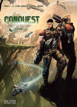 Conquest. Band 6 von Benoit,  Bertrand, Istin,  Jean-Luc, Jarry,  Nicolas