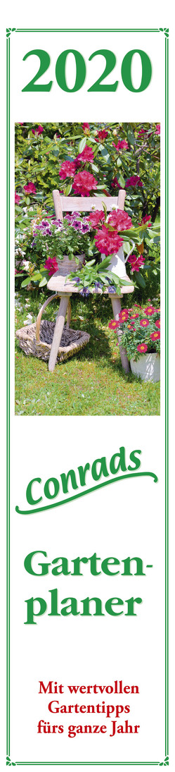 Conrads Gartenplaner 2020 – Streifenkalender (11 x 50) – mit wertvollen Gartentipps – Streifenplaner – Wandplaner – Gartenkalender von ALPHA EDITION