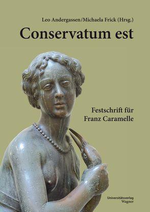 Conservatum est. von Andergassen,  Leo, Frick,  Michaela