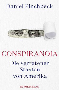 Conspiranoia von Pinchbeck,  Daniel
