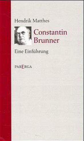 Constantin Brunner von Matthes,  Hendrik