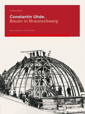 Constantin Uhde von Braunschweigischer Geschichtsverein, Krafczyk,  Christina