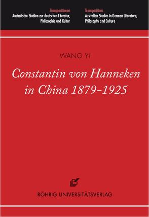 Constantin von Hanneken in China 1879-1925 von Wang,  Yi