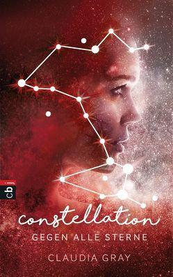 Constellation – Gegen alle Sterne von Gray,  Claudia, Horn,  Heide, Prummer-Lehmair,  Christa