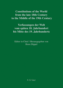 Constitutions of the World from the late 18th Century to the Middle… / Constitutional Documents of Austria, Hungary and Liechtenstein 1791–1849 von Cieger,  András, Reiter,  Ilse, Vogt,  Paul
