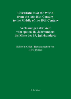 Constitutions of the World from the late 18th Century to the Middle… / Nassau – Saxe-Hildburghausen von Dippel,  Horst, Heun,  Werner