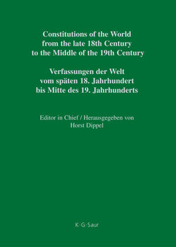 Constitutions of the World from the late 18th Century to the Middle… / Saxe-Meiningen – Württemberg / Addenda von Dippel,  Horst, Heun,  Werner