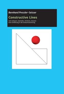 Constructive Lines von Pressler-Seisser,  Bernhard